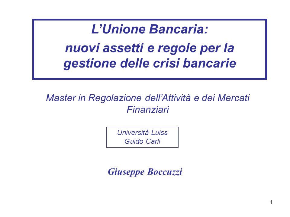 nuovi assetti e regole per la gestione delle crisi bancarie