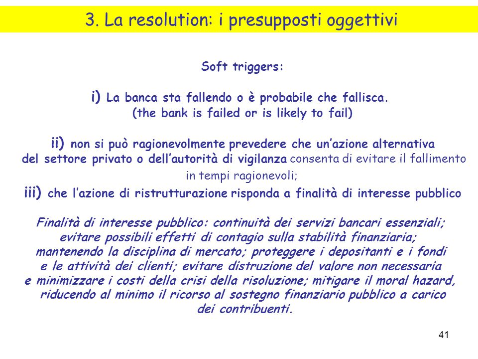 3. La resolution: i presupposti oggettivi