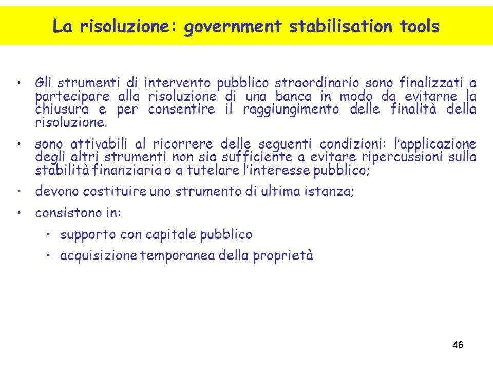 La risoluzione: government stabilisation tools