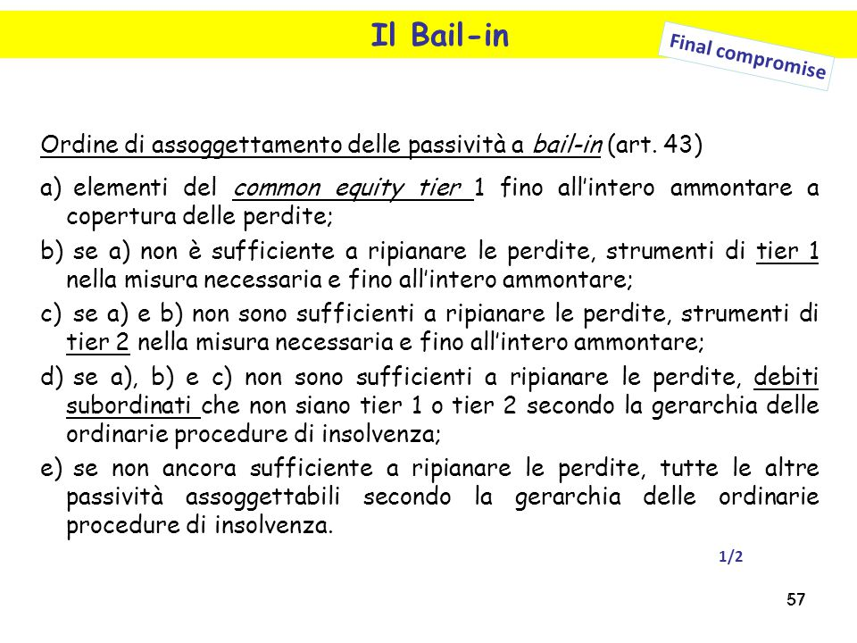 Il Bail-in Final compromise. Ordine di assoggettamento delle passività a bail-in (art. 43)
