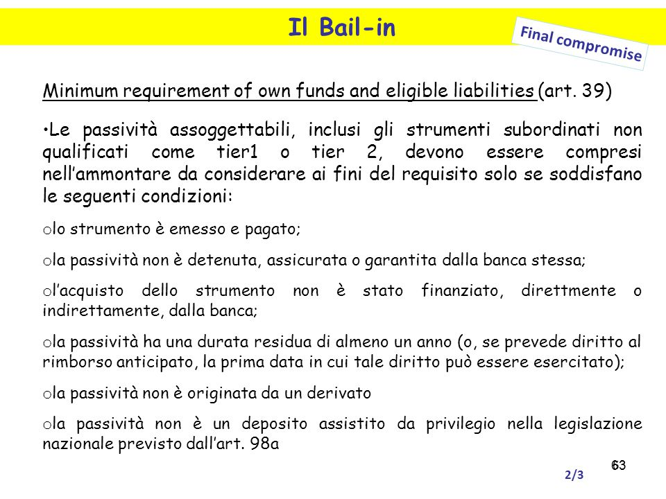 Il Bail-in Final compromise. Minimum requirement of own funds and eligible liabilities (art. 39)