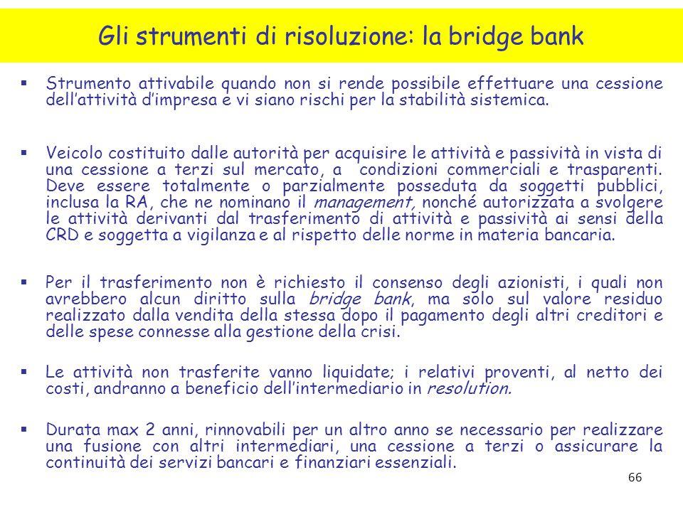 Gli strumenti di risoluzione: la bridge bank