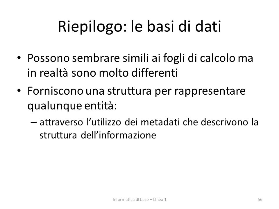 Riepilogo: le basi di dati
