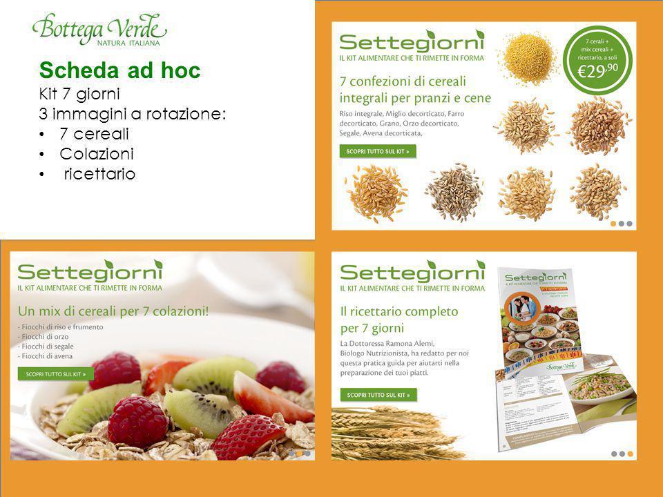 Scheda ad hoc Kit 7 giorni 3 immagini a rotazione: 7 cereali Colazioni