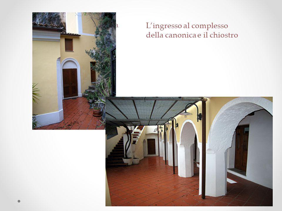 L'ingresso al complesso della canonica e il chiostro