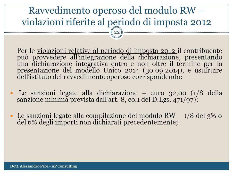 Ravvedimento operoso del modulo RW – violazioni riferite al periodo di imposta 2012