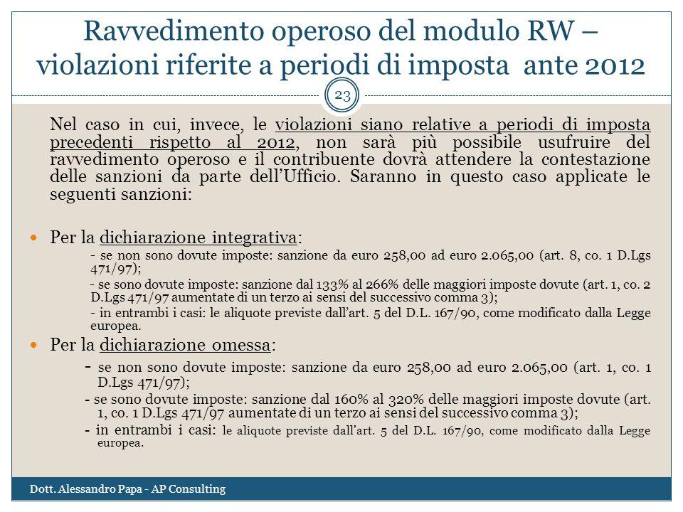 Ravvedimento operoso del modulo RW – violazioni riferite a periodi di imposta ante 2012