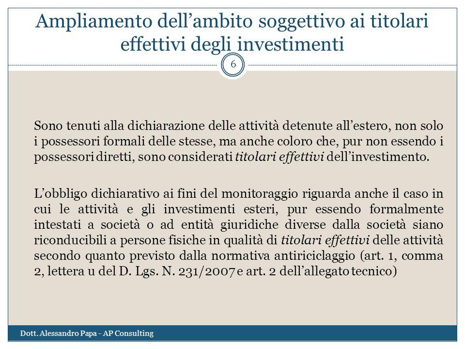 Ampliamento dell'ambito soggettivo ai titolari effettivi degli investimenti