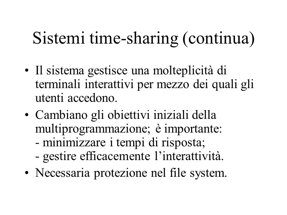 Sistemi time-sharing (continua)