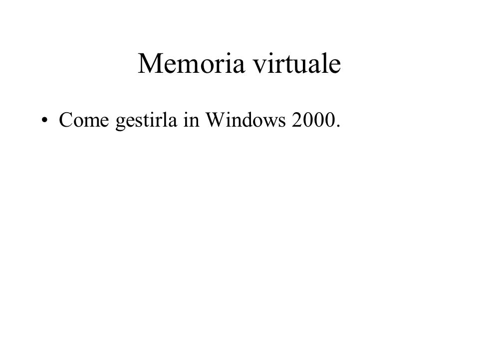 Memoria virtuale Come gestirla in Windows 2000.