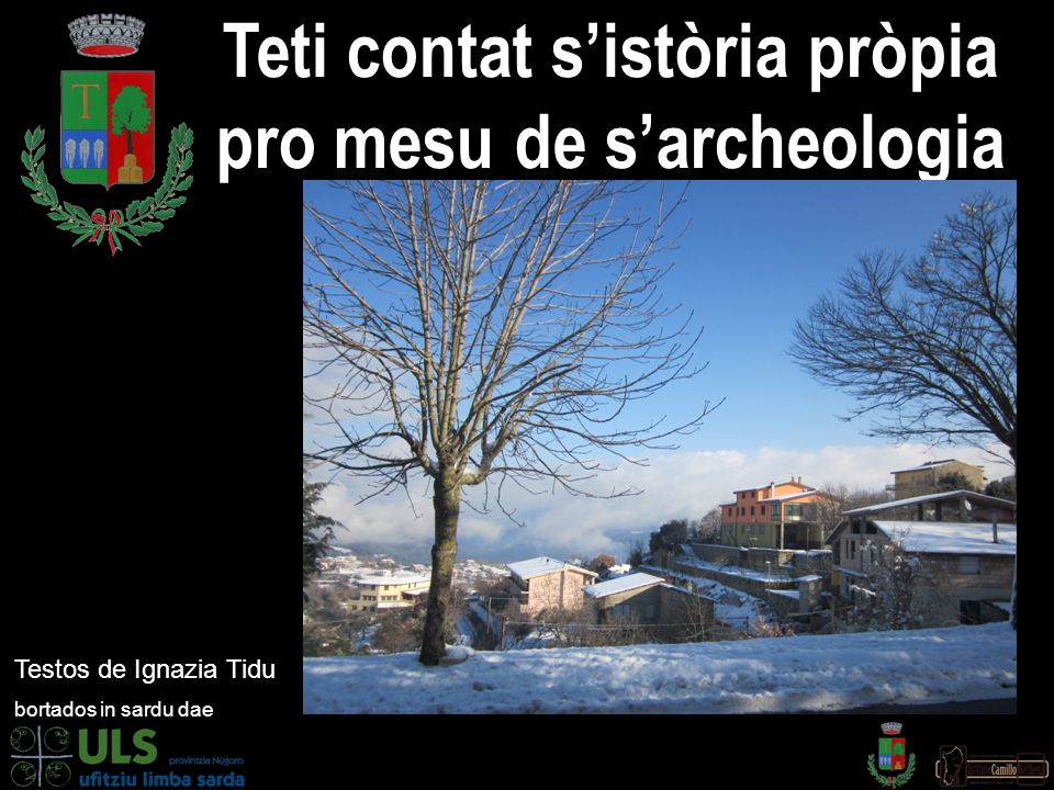 Teti contat s'istòria pròpia pro mesu de s'archeologia