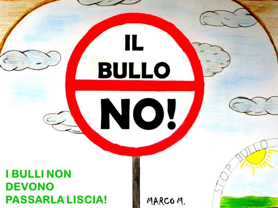 IL BULLO NO! I BULLI NON DEVONO PASSARLA LISCIA! MARCO M.