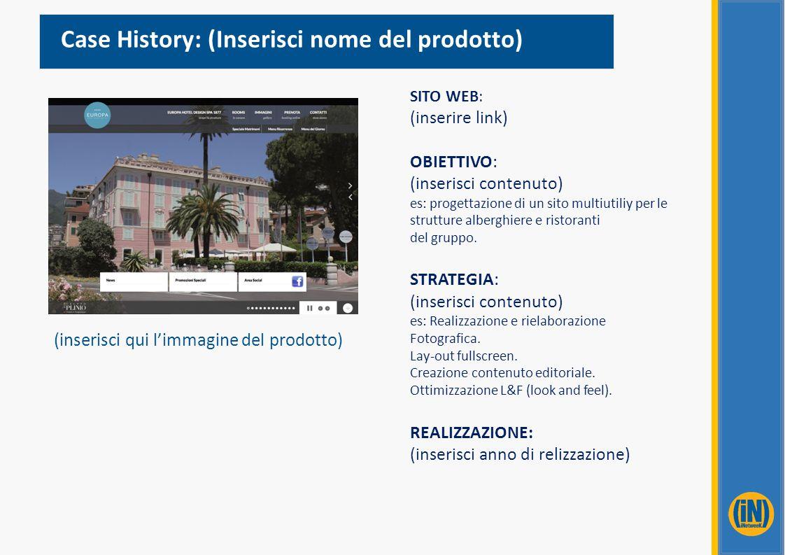 Case History: (Inserisci nome del prodotto)