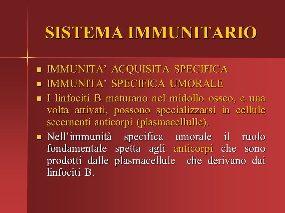 SISTEMA IMMUNITARIO IMMUNITA' ACQUISITA SPECIFICA