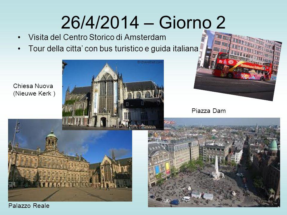 26/4/2014 – Giorno 2 Visita del Centro Storico di Amsterdam
