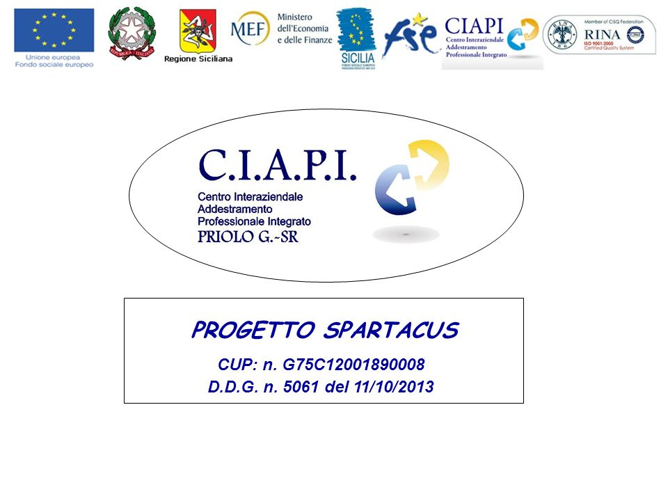PROGETTO SPARTACUS CUP: n. G75C12001890008