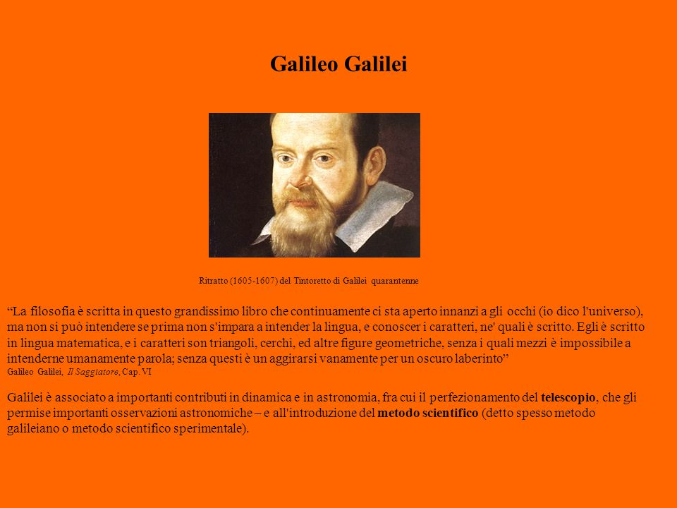 Galileo Galilei Ritratto (1605-1607) del Tintoretto di Galilei quarantenne.