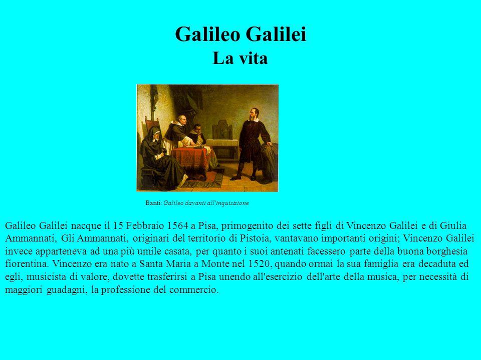 Galileo Galilei La vita