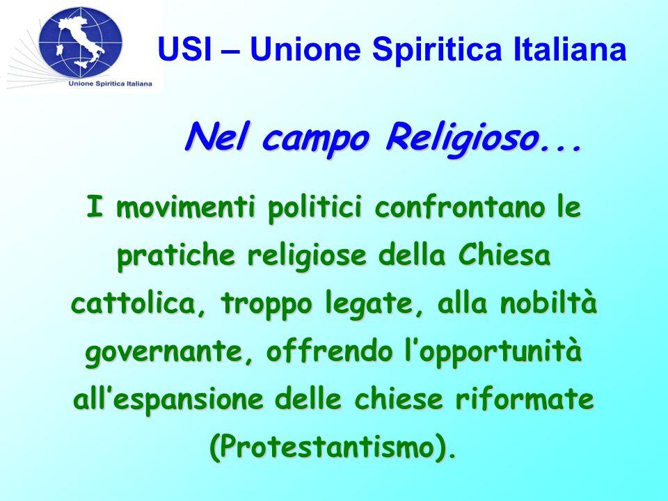 Nel campo Religioso... USI – Unione Spiritica Italiana