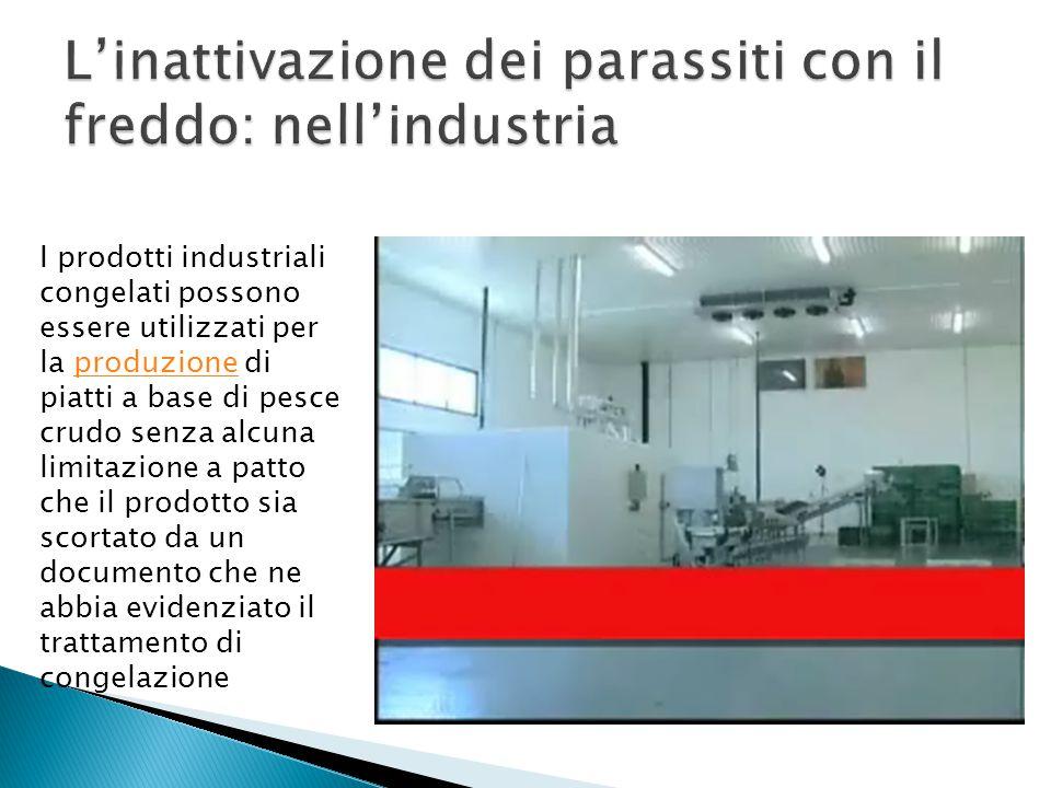 L'inattivazione dei parassiti con il freddo: nell'industria