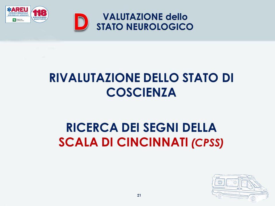 D RIVALUTAZIONE DELLO STATO DI COSCIENZA