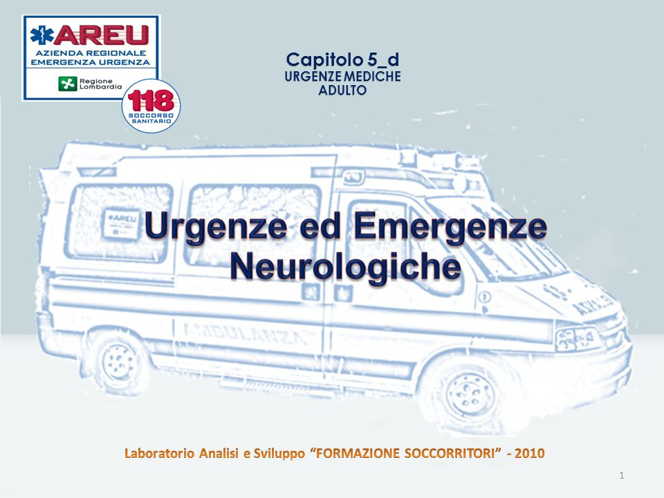 Urgenze ed Emergenze Neurologiche