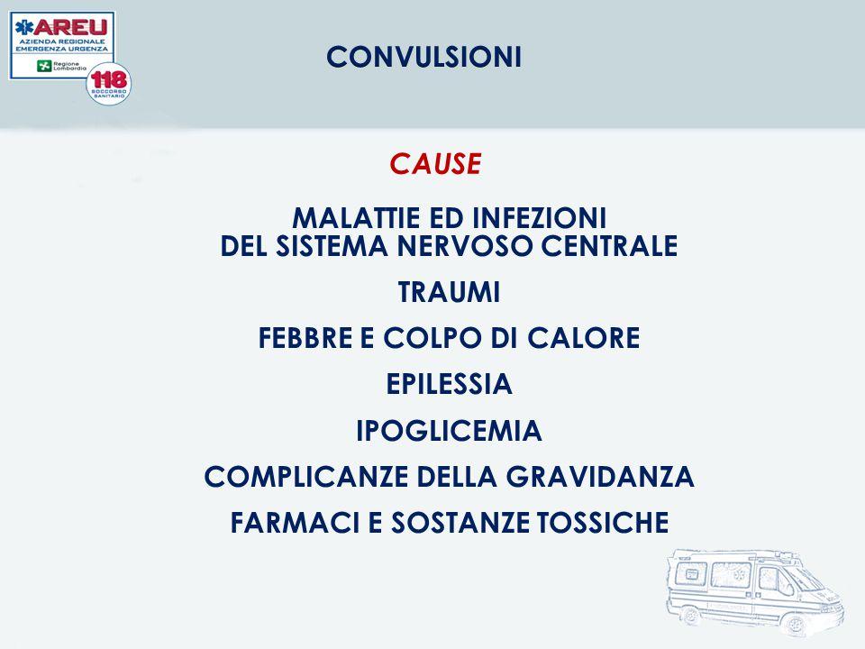 MALATTIE ED INFEZIONI DEL SISTEMA NERVOSO CENTRALE TRAUMI