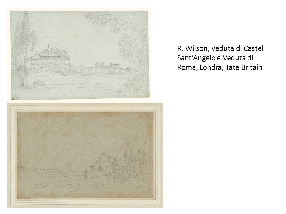 R. Wilson, Veduta di Castel Sant'Angelo e Veduta di Roma, Londra, Tate Britain