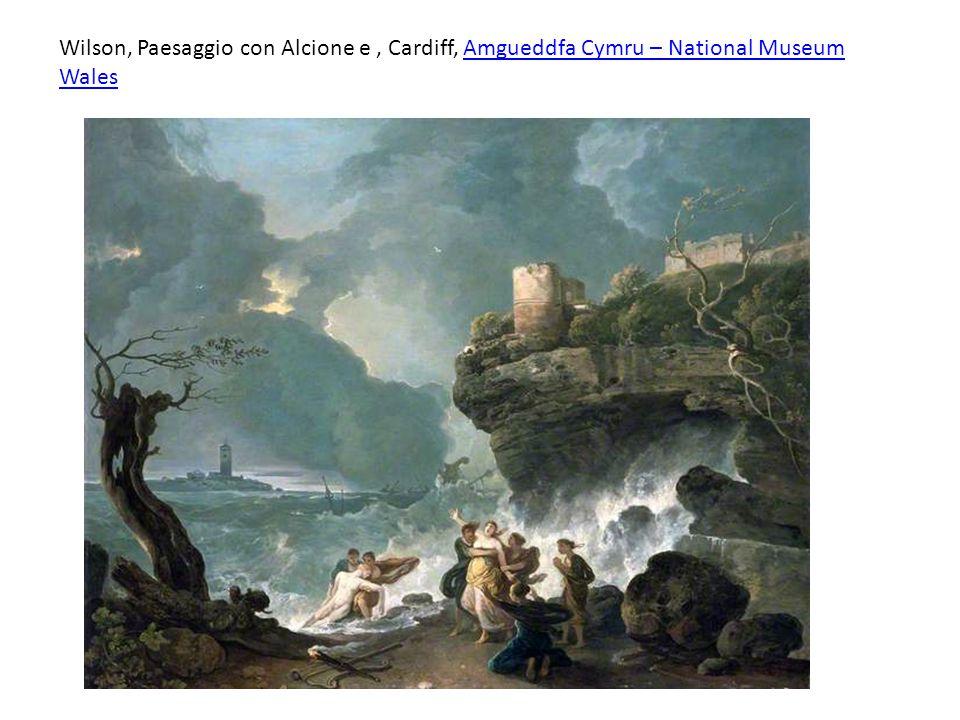 Wilson, Paesaggio con Alcione e , Cardiff, Amgueddfa Cymru – National Museum Wales