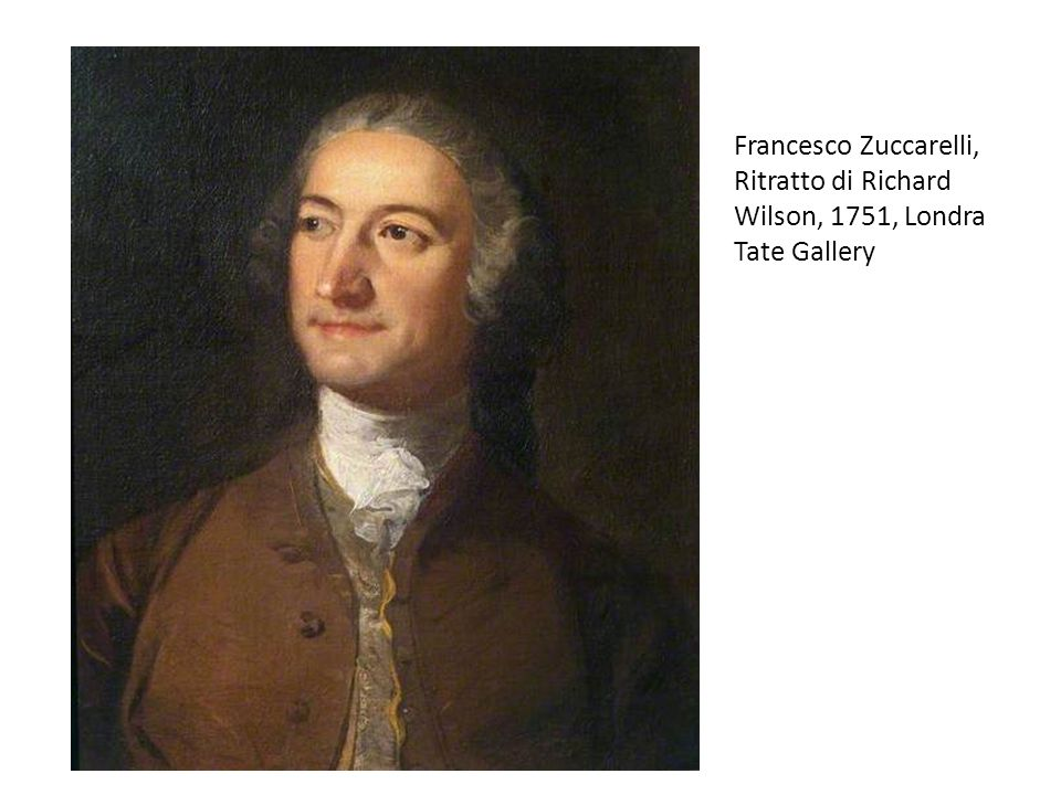 Francesco Zuccarelli, Ritratto di Richard Wilson, 1751, Londra Tate Gallery