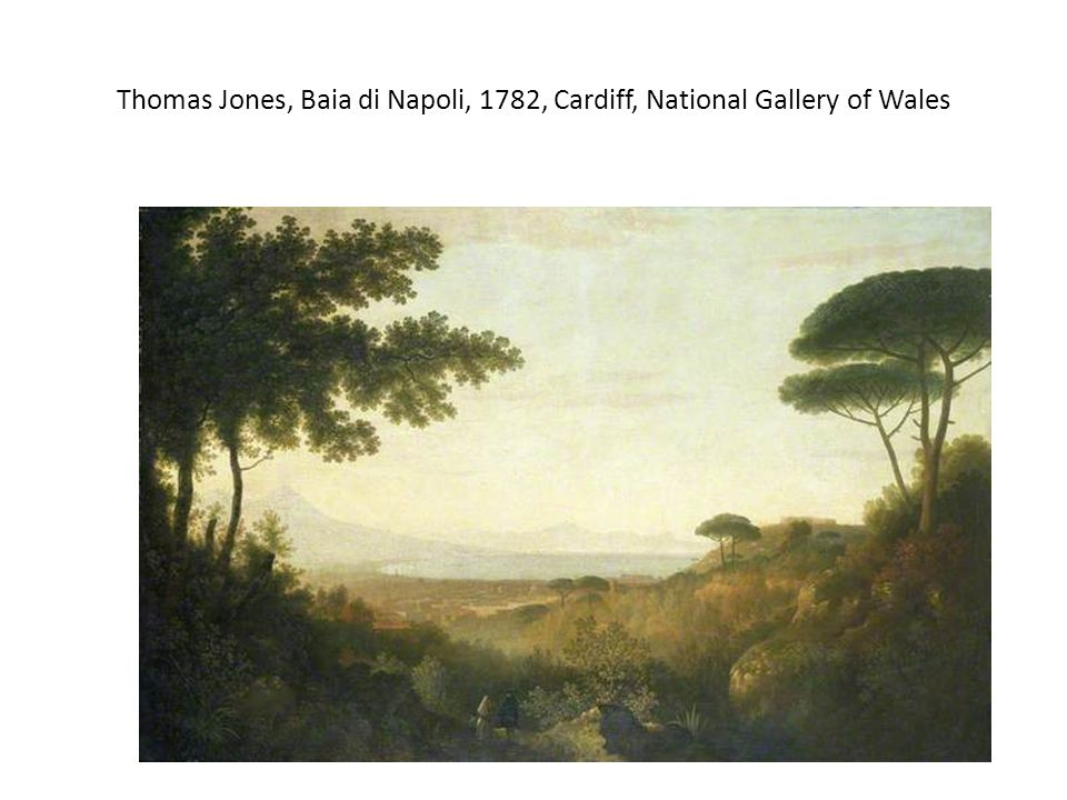 Thomas Jones, Baia di Napoli, 1782, Cardiff, National Gallery of Wales