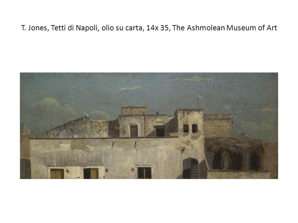 T. Jones, Tetti di Napoli, olio su carta, 14x 35, The Ashmolean Museum of Art