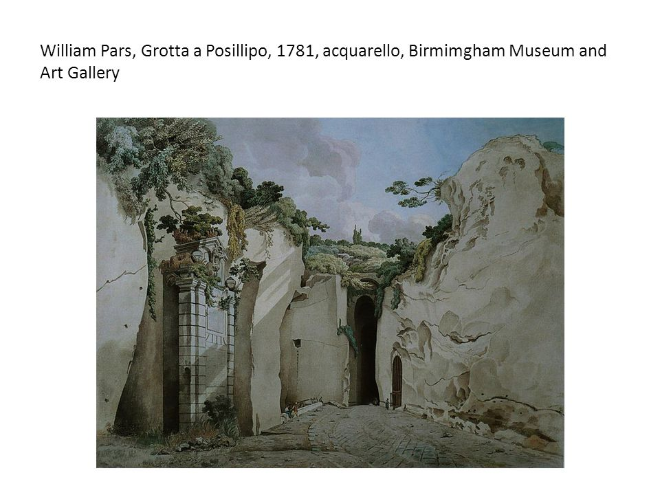 William Pars, Grotta a Posillipo, 1781, acquarello, Birmimgham Museum and Art Gallery