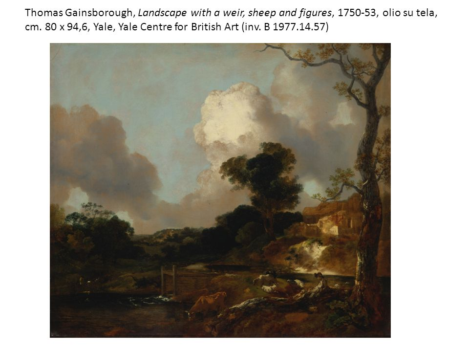 Thomas Gainsborough, Landscape with a weir, sheep and figures, 1750-53, olio su tela, cm.