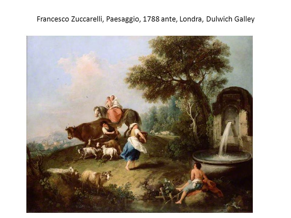 Francesco Zuccarelli, Paesaggio, 1788 ante, Londra, Dulwich Galley