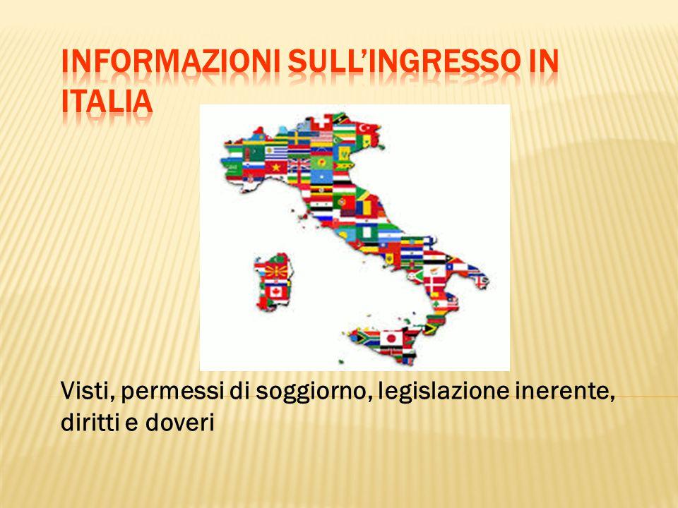 Informazioni sull'ingresso in Italia