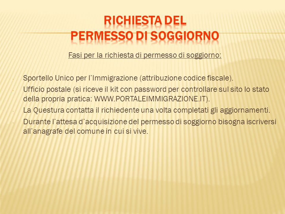 Informazioni sull ingresso in italia ppt scaricare for Controllare il permesso di soggiorno