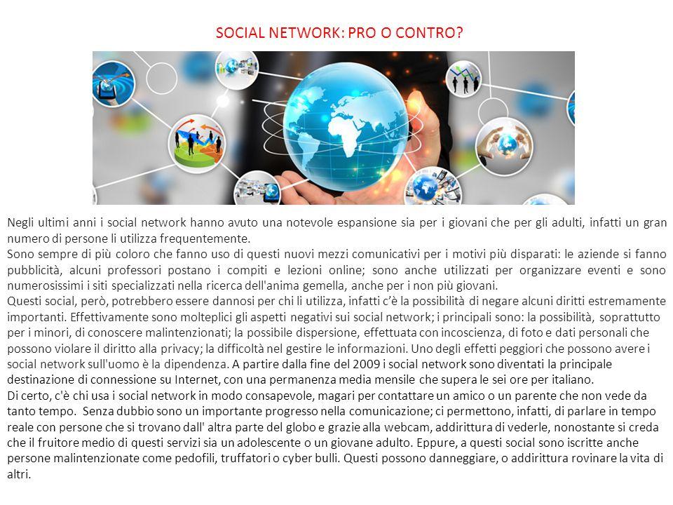 SOCIAL NETWORK: PRO O CONTRO