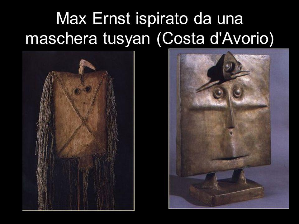 Max Ernst ispirato da una maschera tusyan (Costa d Avorio)