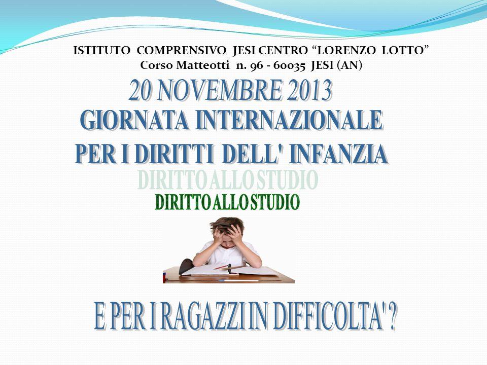 20 NOVEMBRE 2013 GIORNATA INTERNAZIONALE PER I DIRITTI DELL INFANZIA
