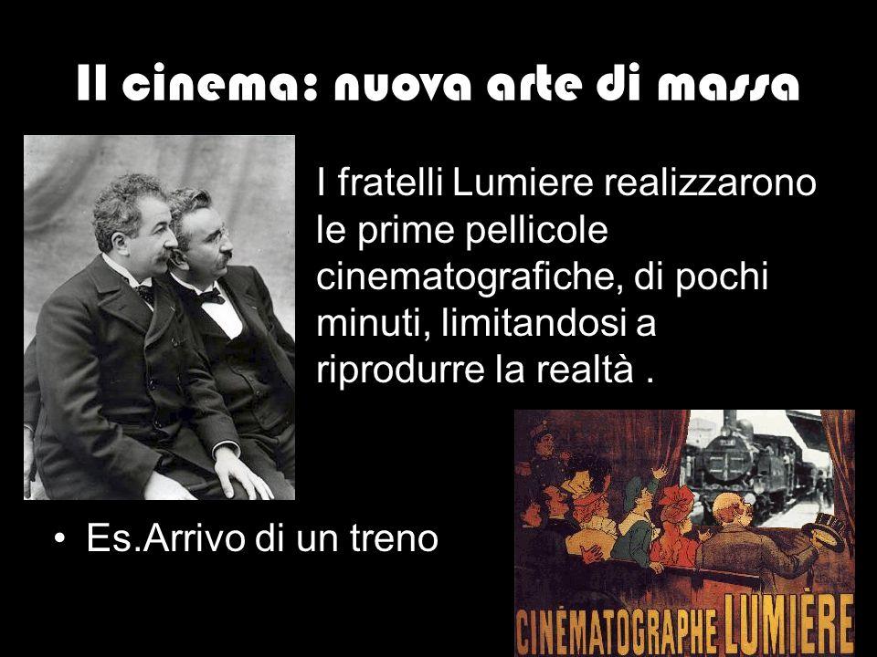 Il cinema: nuova arte di massa