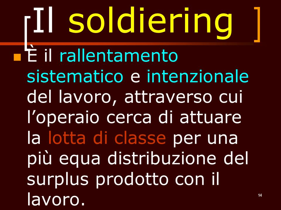 Il soldiering