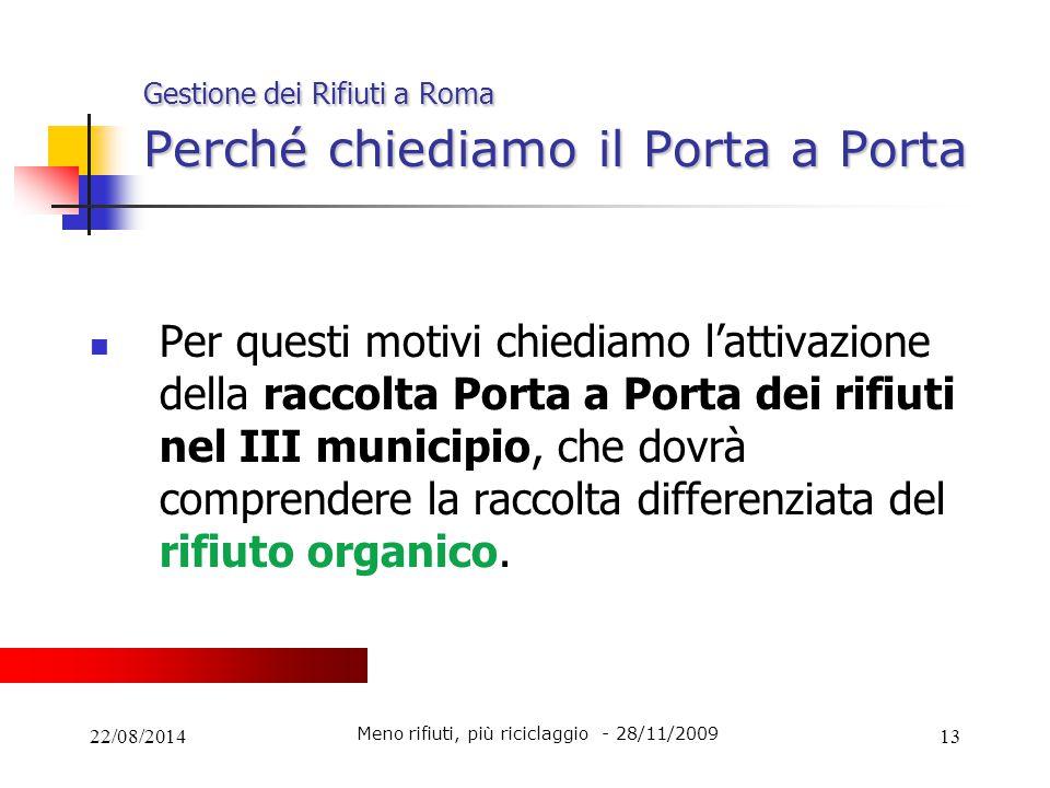 Gestione dei Rifiuti a Roma Perché chiediamo il Porta a Porta