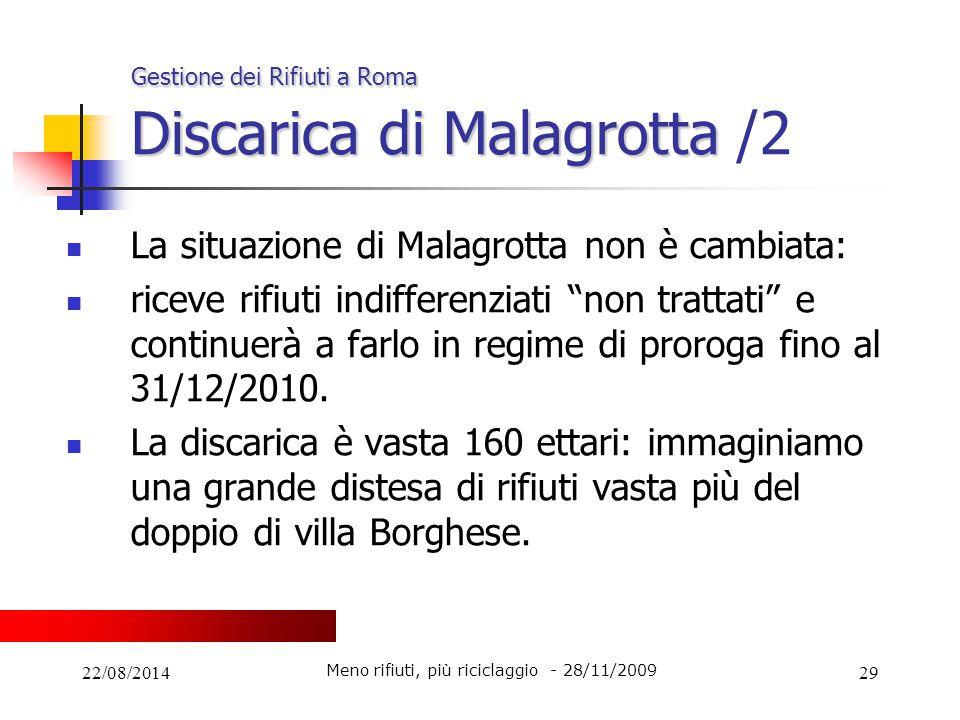 Gestione dei Rifiuti a Roma Discarica di Malagrotta /2