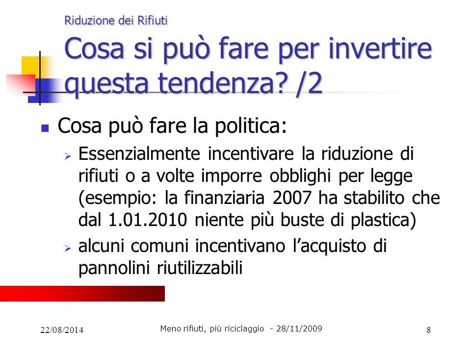 Meno rifiuti, più riciclaggio - 28/11/2009