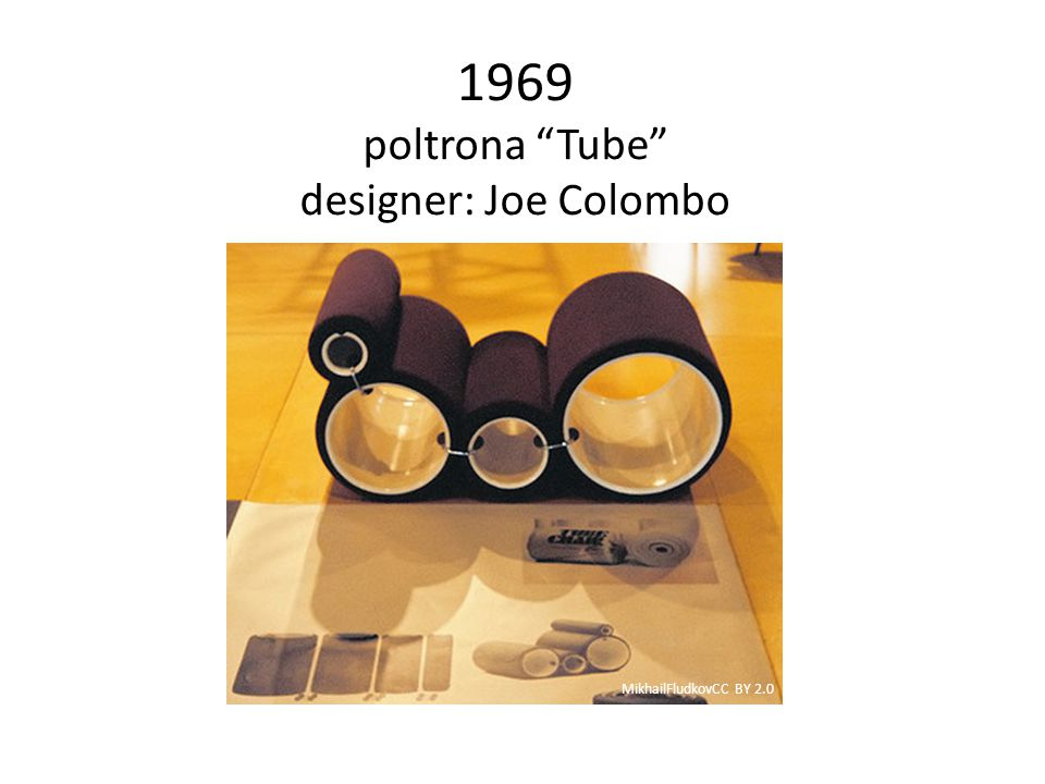 1969 poltrona Tube designer: Joe Colombo
