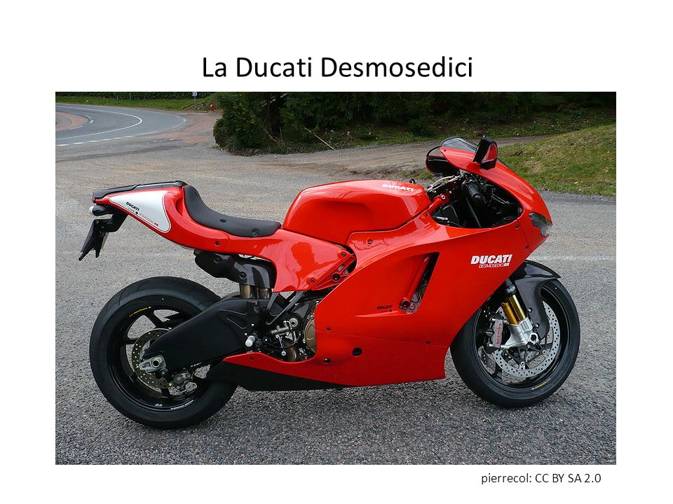 La Ducati Desmosedici pierrecol: CC BY SA 2.0