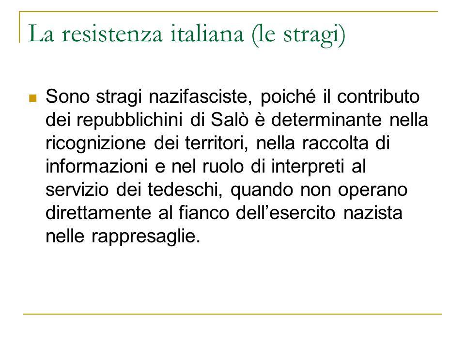 La resistenza italiana (le stragi)