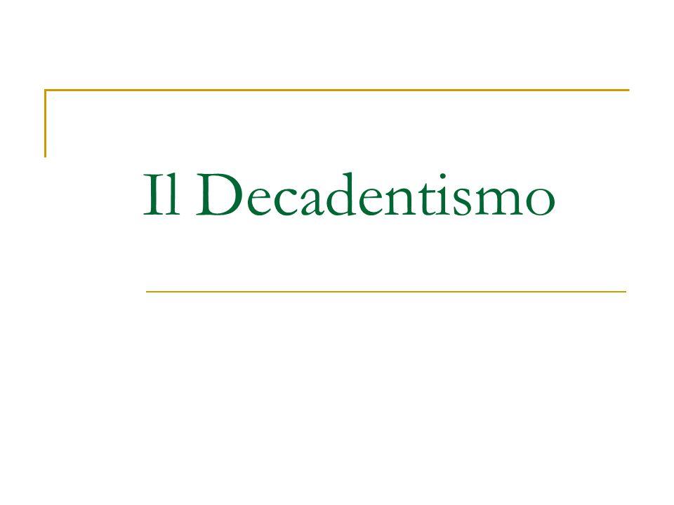 Il Decadentismo