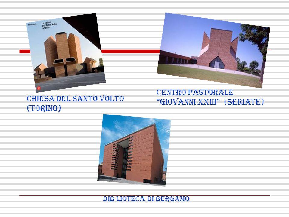 GIOVANNI XXIII (SERIATE) CHIESA DEL SANTO VOLTO (TORINO)
